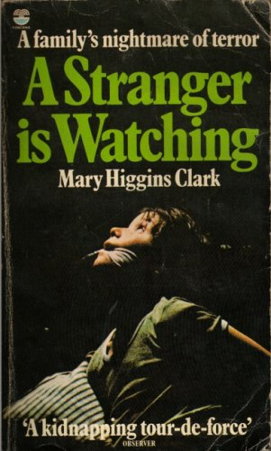 a stranger is watching (9780006157564) by mary higgins clark