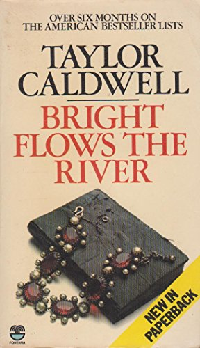 9780006157694: Bright Flows the River