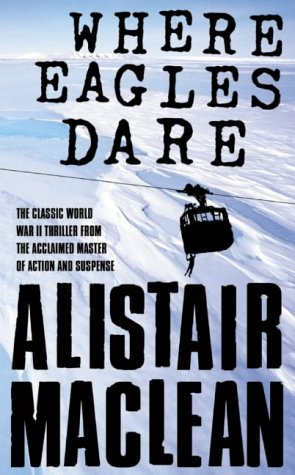 9780006158042: Where Eagles Dare