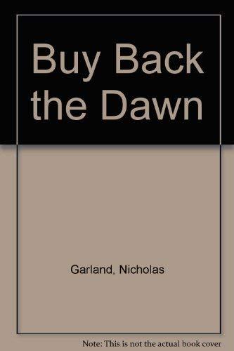 9780006159261: Buy Back the Dawn