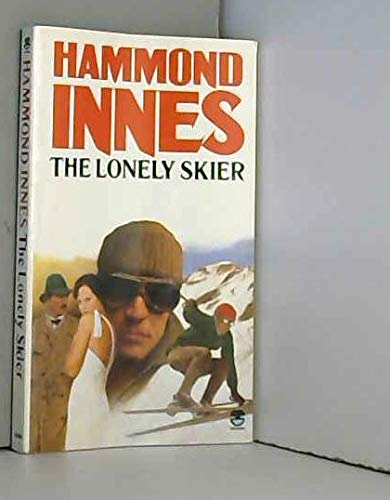 The Lonely Skier (0006159664) by Hammond Innes