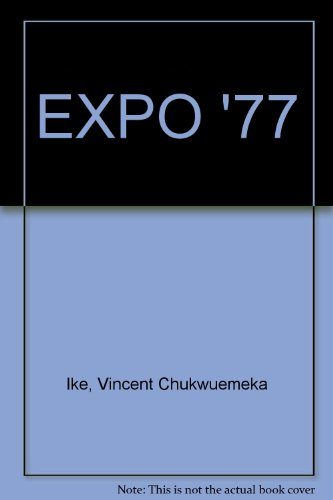 EXPO '77 (9780006160632) by Vincent Chukwuemeka Ike