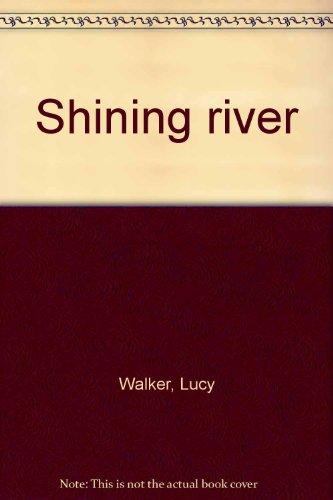 9780006160687: Shining river