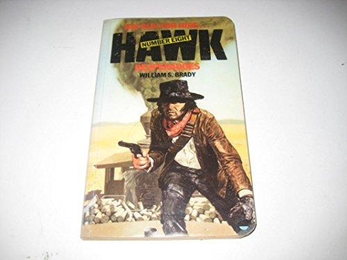 9780006160755: Desperadoes (Hawk)