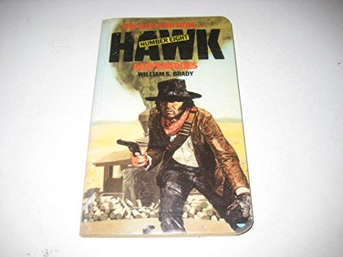9780006160755: Hawk 8 Desperadoes