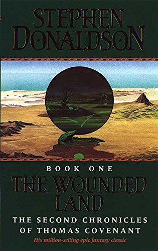 9780006161400: The Wounded Land (The Second Chronicles of Thomas Covenant)