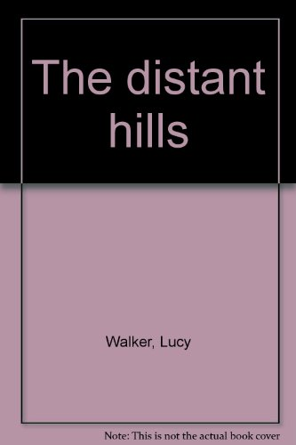9780006161622: The distant hills