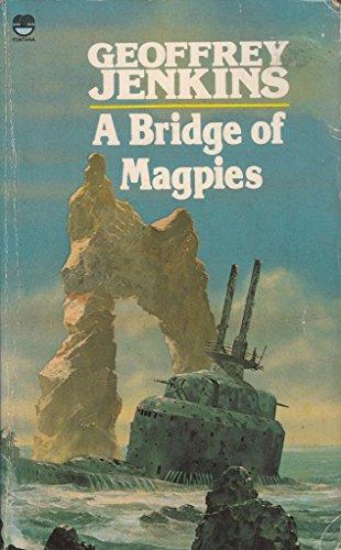 9780006161974: A Bridge of Magpies