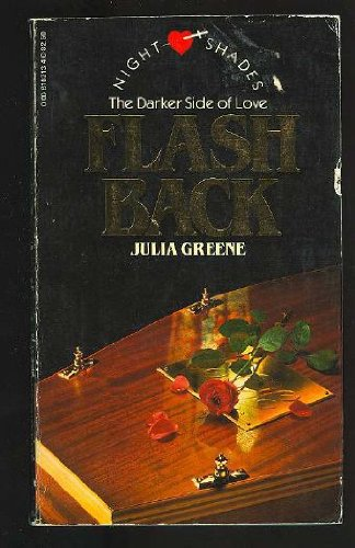 Flashback (Nightshades): Greene, Julia