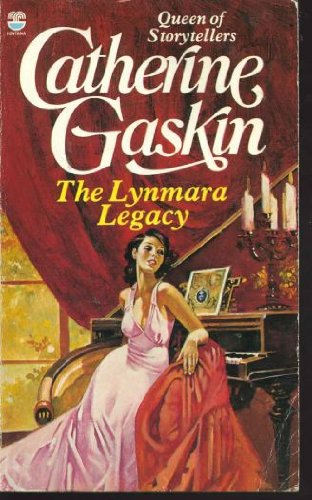 The Lynmara Legacy (9780006162414) by Catherine Gaskin