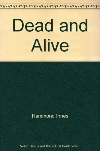 9780006162476: Dead and Alive