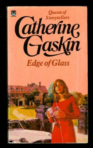 Edge of Glass (0006162797) by Catherine Gaskin