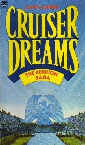 9780006162889: Cruiser Dreams (Kerrion Empire, Bk 2)