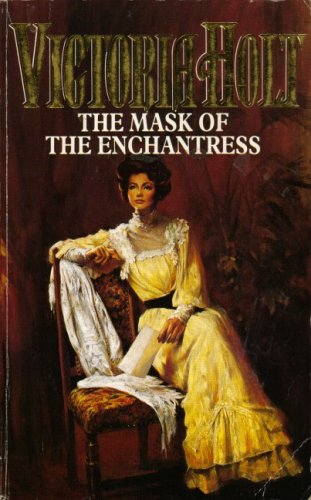 The Mask of the Enchantress (0006162967) by Victoria Holt