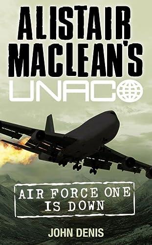 9780006163350: Air Force One is Down (Alistair MacLean?s UNACO)