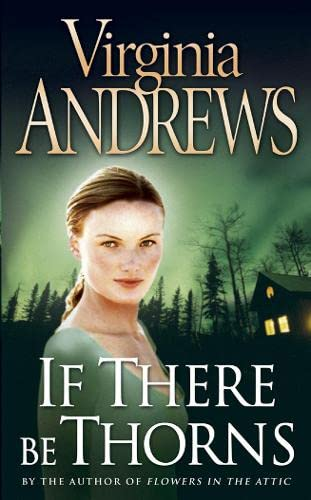 9780006163701: If There Be Thorns (Dollanganger Family 3)