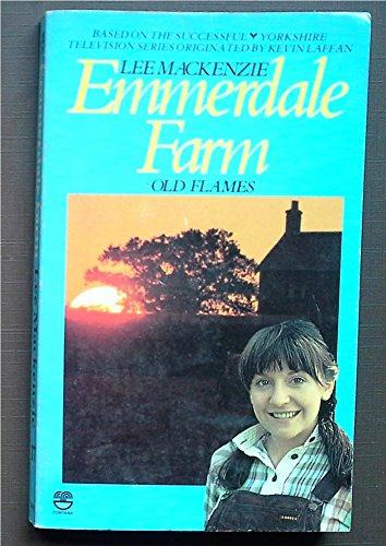 9780006164401: Emmerdale Farm: Old Flames