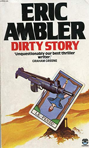9780006164814: Dirty Story: A Further Account of the Life and Adventures of Arthur Abdel Simpson