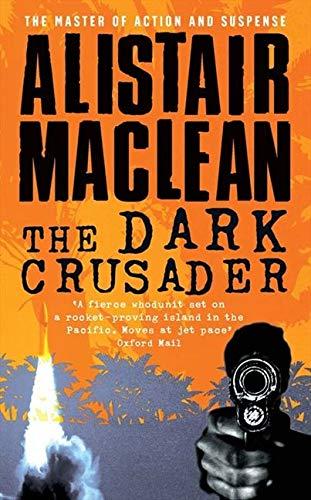 9780006165439: The Dark Crusader