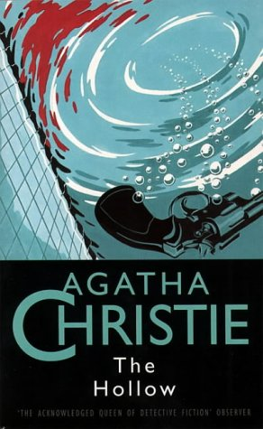 The Hollow (The Christie Collection): Christie, Agatha