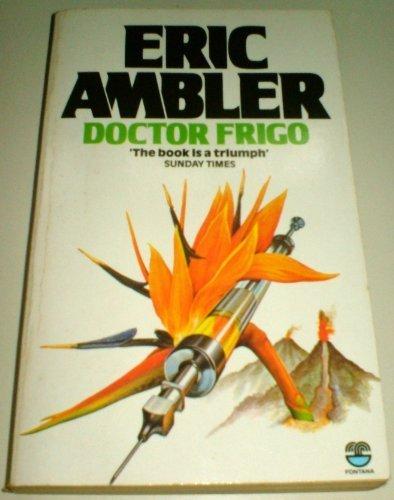 Doctor Frigo: Eric Ambler