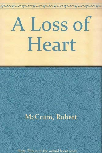 9780006165965: A Loss of Heart