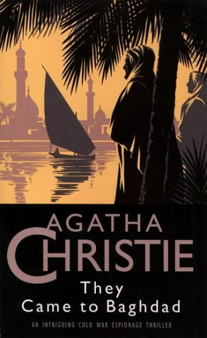 They Came to Baghdad (The Christie Collection): Christie, Agatha