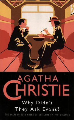 9780006166061: Why Didn't They Ask Evans? (The Christie Collection)