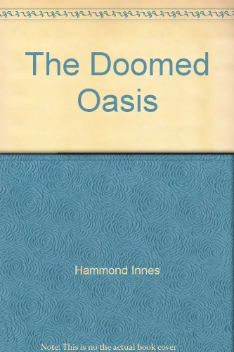 9780006166238: The Doomed Oasis