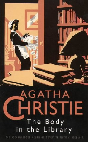 The Body in the Library: Christie, Agatha