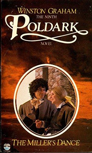 9780006168041: The Miller's Dance: A Novel of Cornwall, 1812-1813 (Poldark 9)
