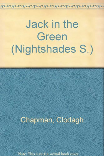 9780006168461: Jack in the Green (Nightshades)