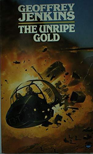9780006168829: The Unripe Gold