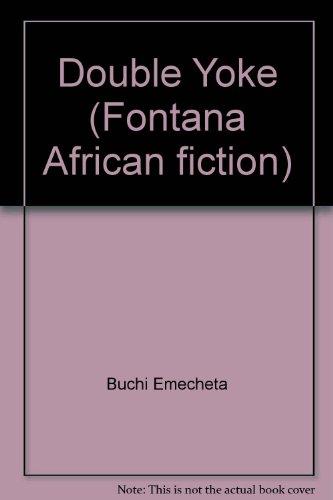 9780006168874: Double Yoke (Fontana African fiction)