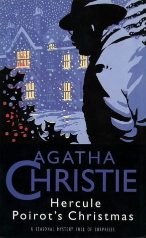 Hercule Poirots Christmas: Agatha Christie
