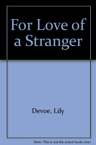 For Love of a Stranger