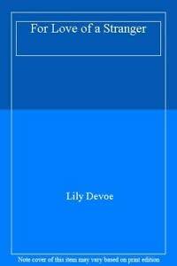 9780006169895: For Love of a Stranger