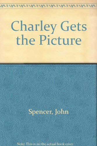 9780006169994: Charley Gets the Picture