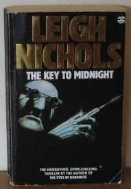 The Key to Midnight: Leigh Nichols,Dean Koontz