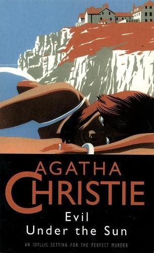 Evil under the Sun: CHRISTIE, AGATHA