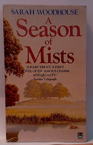 A Season of Mists: Woodhouse, Sarah