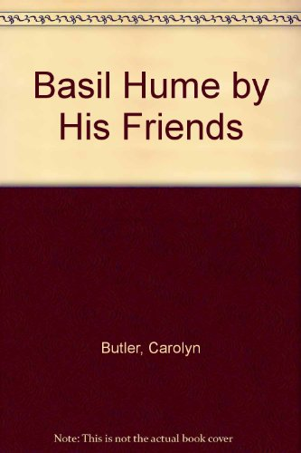 9780006170969: Basil Hume by His Friends