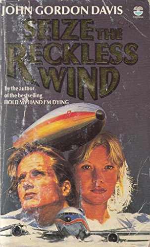 9780006171461: Seize the Reckless Wind