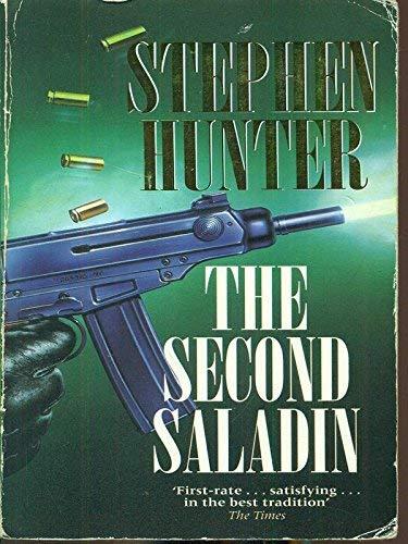 The Second Saladin: Stephen Hunter