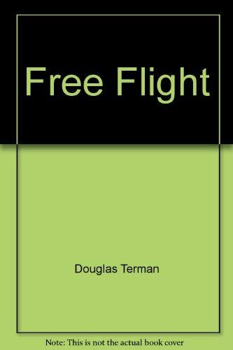 9780006171560: Free Flight