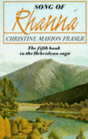 Song Of Rhanna: Fraser, Christine Marion