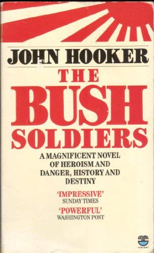 9780006171690: The Bush Soldiers
