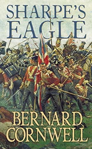 9780006173137: Sharpe's Eagle: The Talavera Campaign, July 1809 (The Sharpe Series, Book 8)