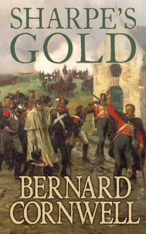 9780006173144: Sharpe's Gold: The Destruction of Almeida, August 1810 (The Sharpe Series, Book 9)
