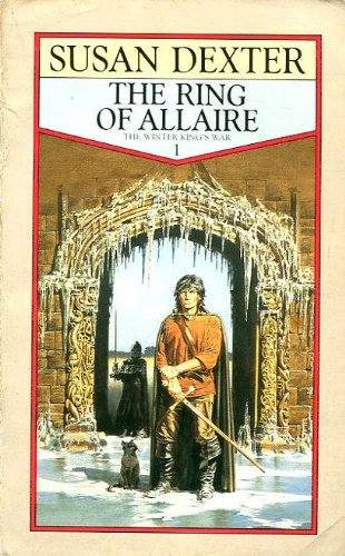 9780006174288: The Ring Of Allaire (The Winter King's War)